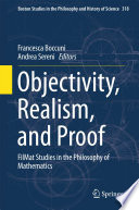 Objectivity  Realism  and Proof