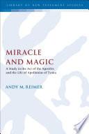 Miracle and Magic