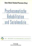 Psychosomatische Rehabilitation und Sozialmedizin
