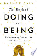 The Book Of Doing And Being book