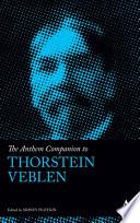 The Anthem Companion to Thorstein Veblen Book PDF