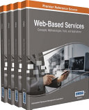Web-Based Services: Concepts, Methodologies, Tools, and Applications Book