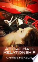 A Love-Hate Relationship : Erotic Sex Story