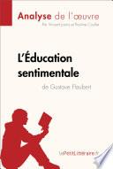 L   ducation sentimentale de Gustave Flaubert  Analyse de l oeuvre