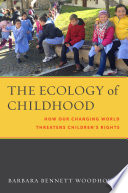 The Ecology of Childhood