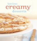The luscious CREAMY desserts