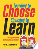 Learning To Choose Choosing To Learn