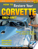 How to Restore Your Corvette  1963 1967