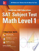 McGraw Hill Education SAT Subject Test Math Level 1 4th Ed