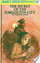 Nancy Drew 52  The Secret of the Forgotten City