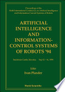 Artificial Intelligence and Information-control Systems of Robots '94