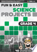 Fun   Easy Science Projects  Grade 4