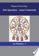 Alte Sprachen   neuer Unterricht