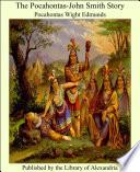 The Pocahontas John Smith Story