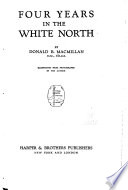 Four Years in the White North