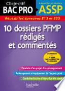 Objectif BAC PRO   10 dossiers PFMP r  dig  s et comment  s