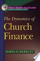 The Dynamics of Church Finance  Ministry Dynamics for a New Century