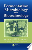 Fermentation Microbiology and Biotechnology  Third Edition