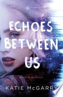 Echoes Between Us Book PDF