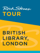 Rick Steves Tour  British Library  London