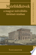 Mérföldkövek a magyar művelődéstörténet-írásban