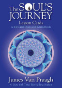 The Soul S Journey Lesson Cards : you soulful wisdom and guidance so that...