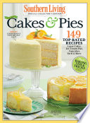 SOUTHERN LIVING Our Best Cakes & Pies