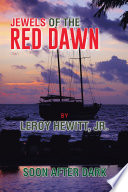 JEWELS OF THE RED DAWN : by leroy hewitt, jr. previous books written by...