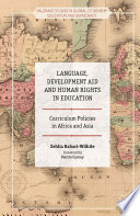 Language, Development Aid and Human Rights in Education Asia Involves An Analysis Of Both