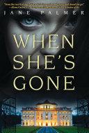 When She's Gone