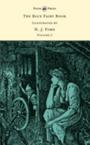 The Blue Fairy Book   Illustrated by H  J  Ford