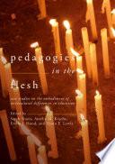 Pedagogies in the Flesh