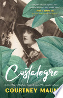 Costalegre  A Novel Inspired By Peggy Guggenheim and Her Daughter  Pegeen Book PDF