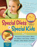 Special Diets for Special Kids  Volumes 1 and 2 Combined