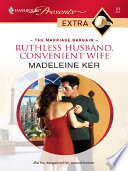 Ruthless Husband  Convenient Wife