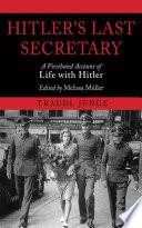 Hitler S Last Secretary
