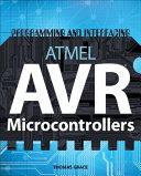 Programming and Interfacing Atmel s Avrs