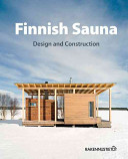 Finnish Sauna   Design and Construction