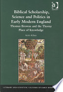 Biblical Scholarship, Science and Politics in Early Modern England