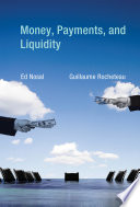 Money  Payments  and Liquidity