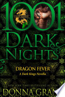 Dragon Fever  A Dark Kings Novella