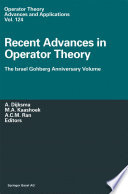 Recent Advances in Operator Theory