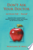 Don t Ask Your Doctor