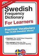 Swedish Frequency Dictionary for Learners: Practical Vocabulary - Top 10000 Swedish Words