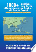 1000  Indigenous Tasty Cusine of 23 Asian Countries Comes with Food for Thought