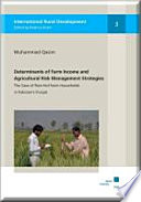 Determinants Of Farm Income And Agricultural Risk Management Strategies
