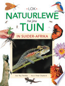 Attracting Wildlife to Your Garden in Southern Africa
