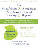 download ebook the mindfulness and acceptance workbook for social anxiety and shyness pdf epub
