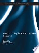 Law and Policy for China s Market Socialism