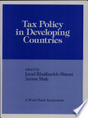 Tax Policy in Developing Countries